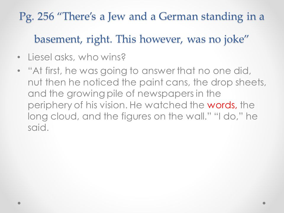 Pg. 256 There's a Jew and a German standing in a basement, right