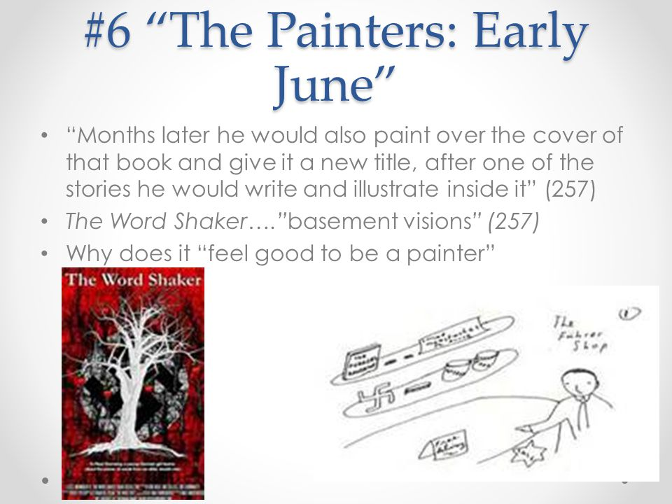 #6 The Painters: Early June