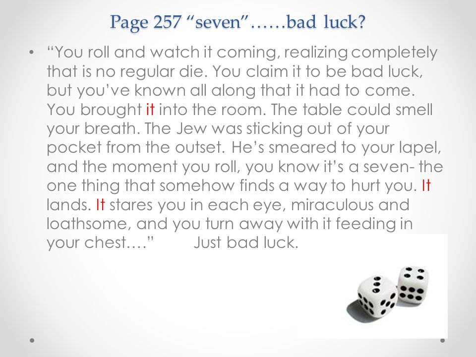 Page 257 seven ……bad luck