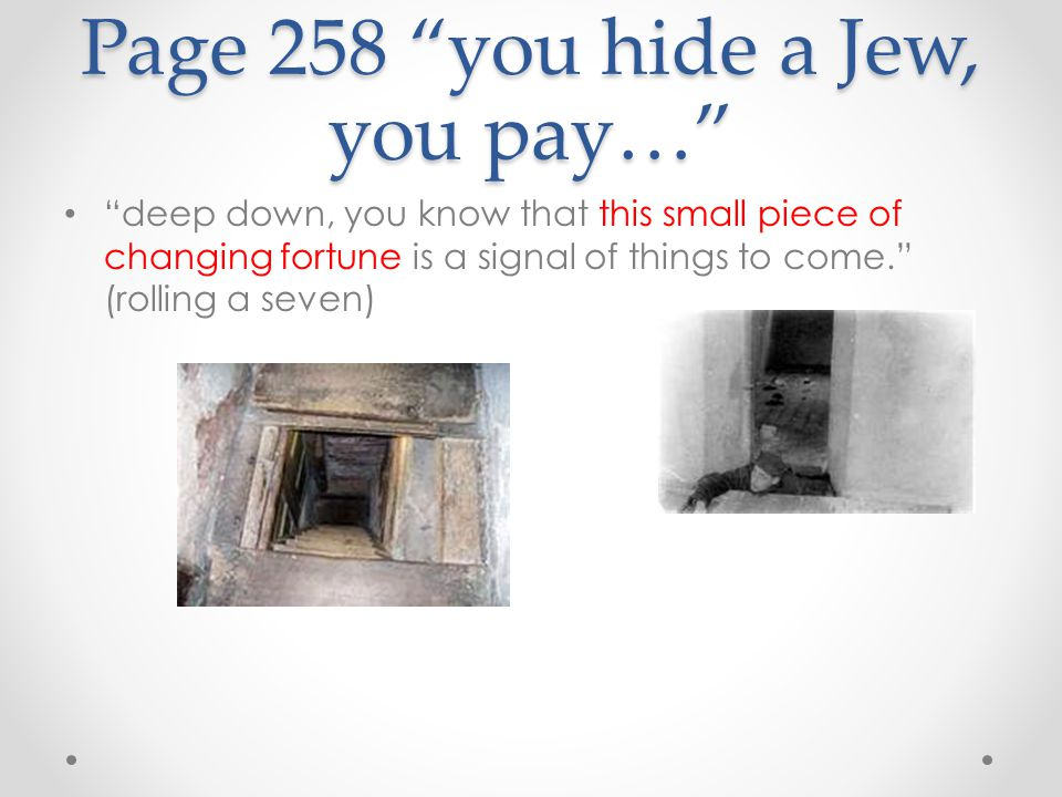 Page 258 you hide a Jew, you pay…