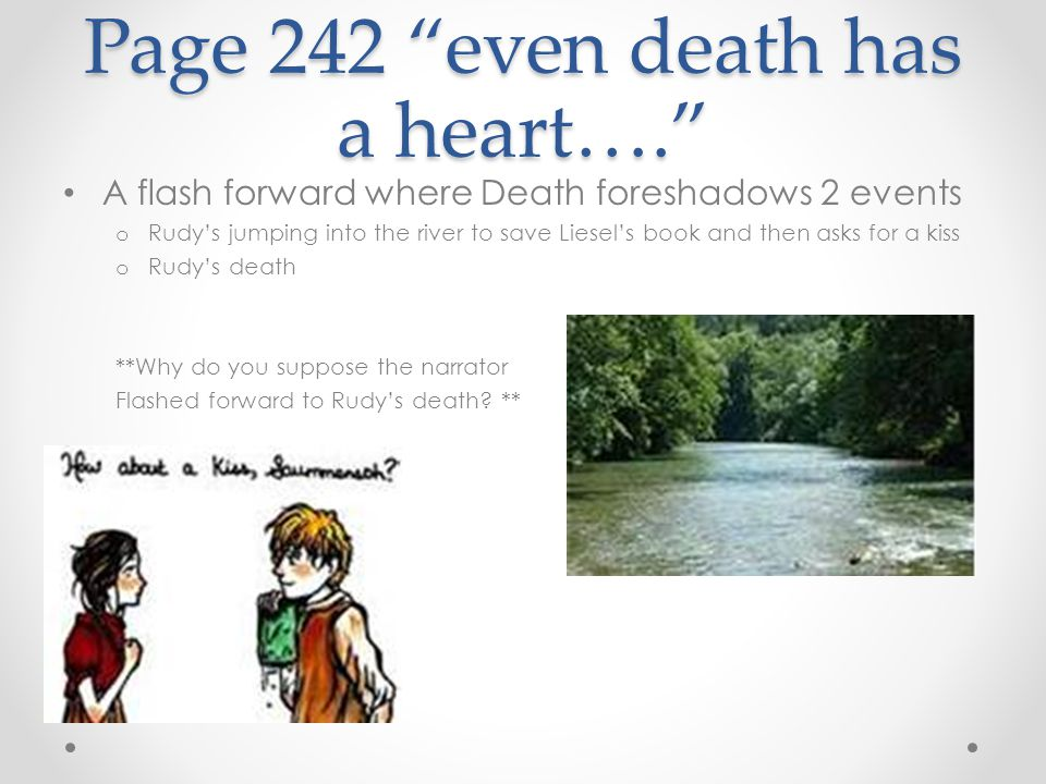 Page 242 even death has a heart….