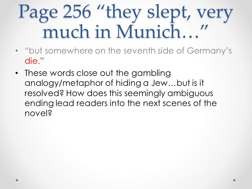 Page 256 they slept, very much in Munich…