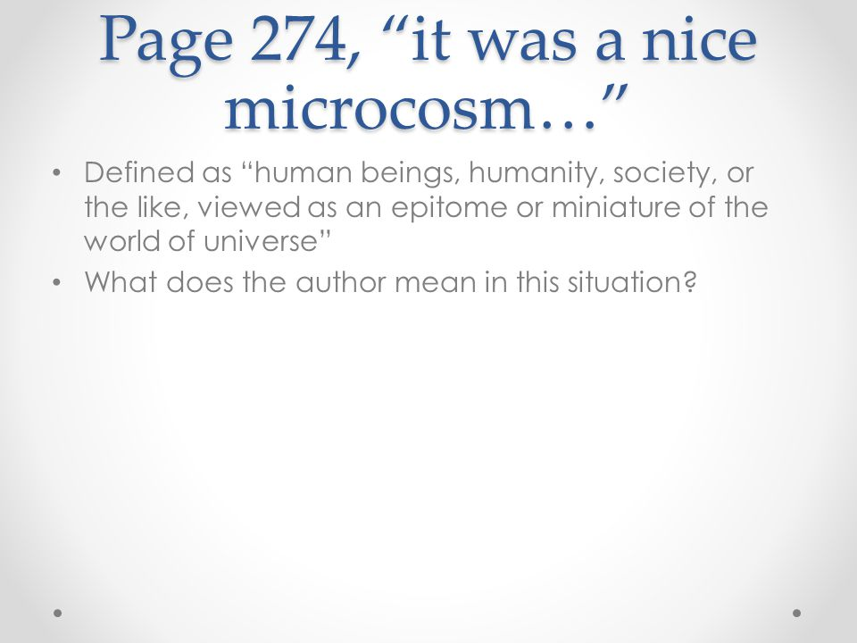 Page 274, it was a nice microcosm…