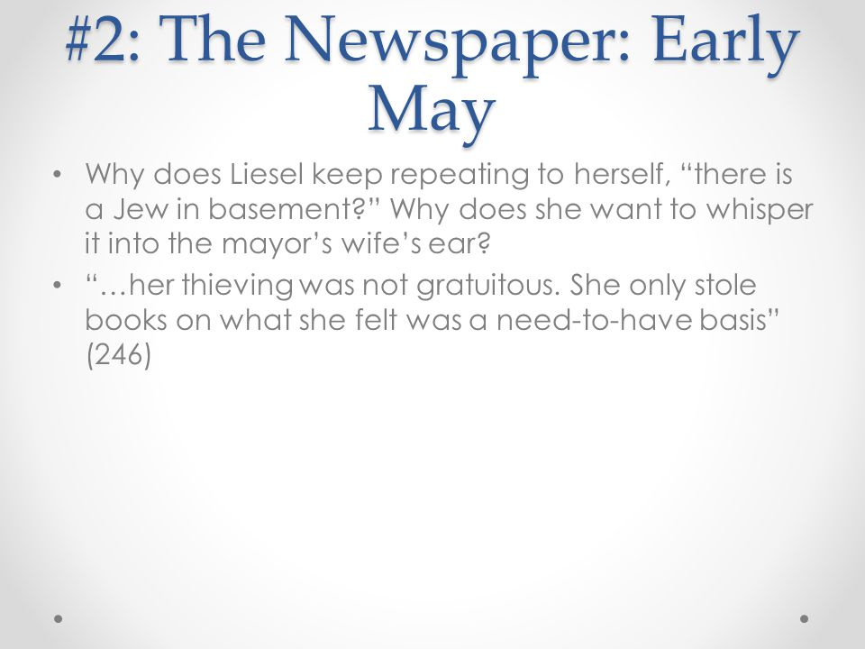 #2: The Newspaper: Early May