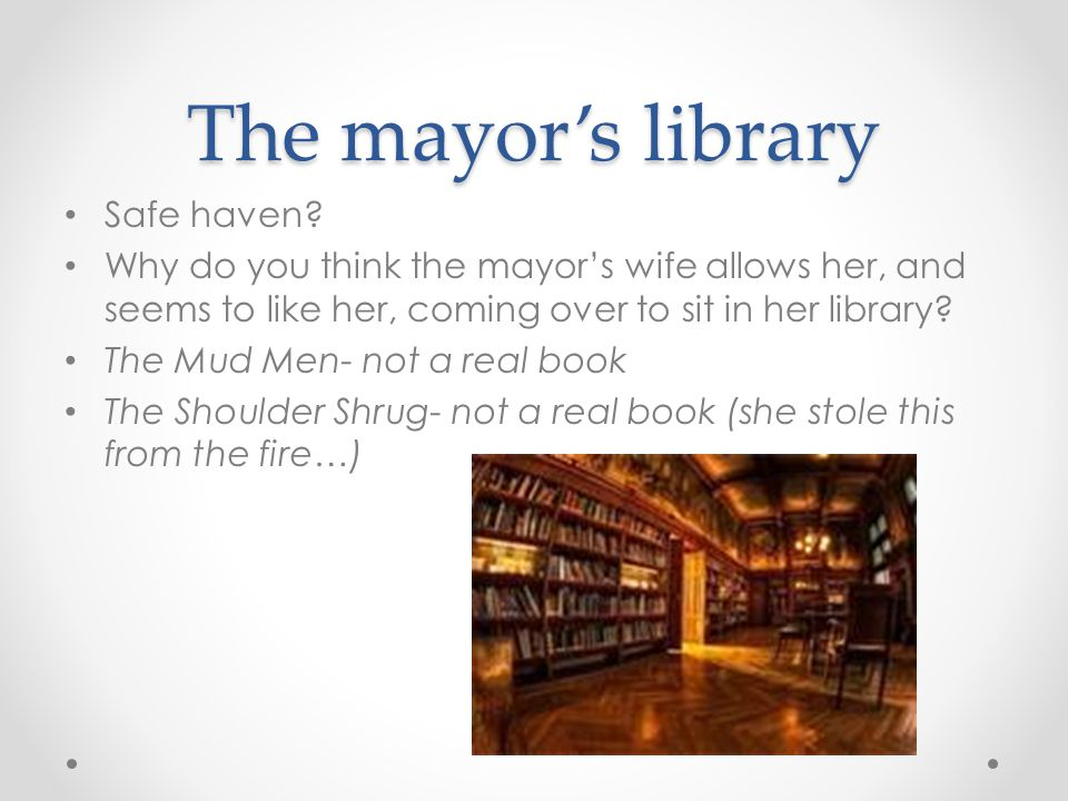 The mayor's library Safe haven
