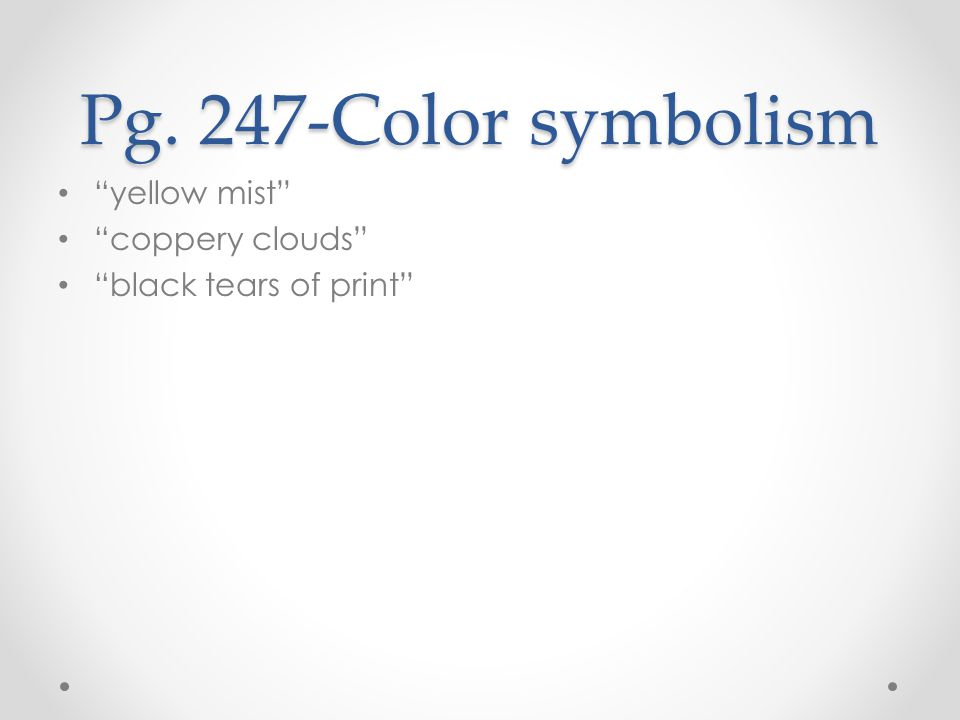 Pg. 247-Color symbolism yellow mist coppery clouds