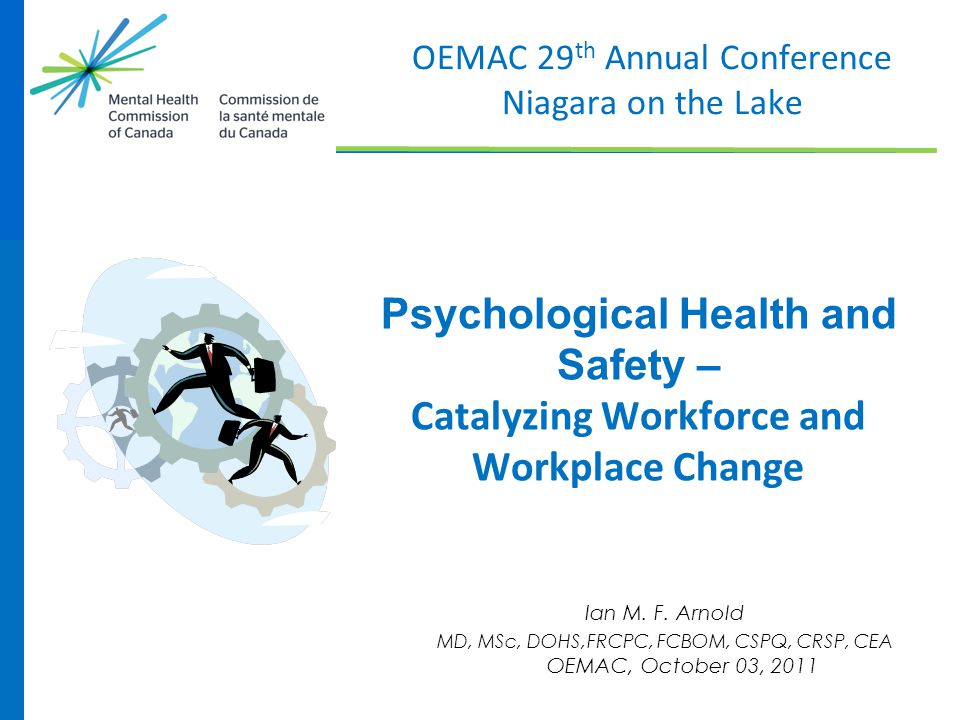 Psychological Health and Safety –