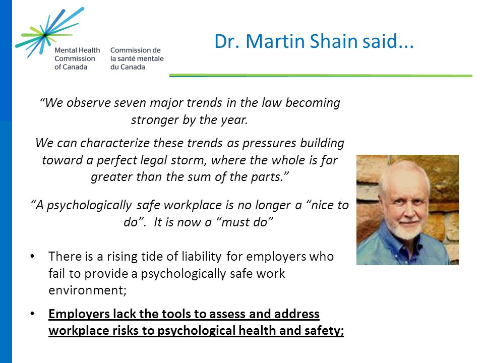 Dr. Martin Shain said... We observe seven major trends in the law becoming stronger by the year.