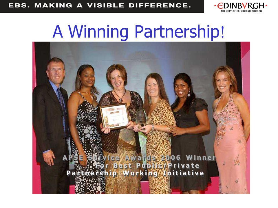 A Winning Partnership! APSE Service Awards 2006 Winner