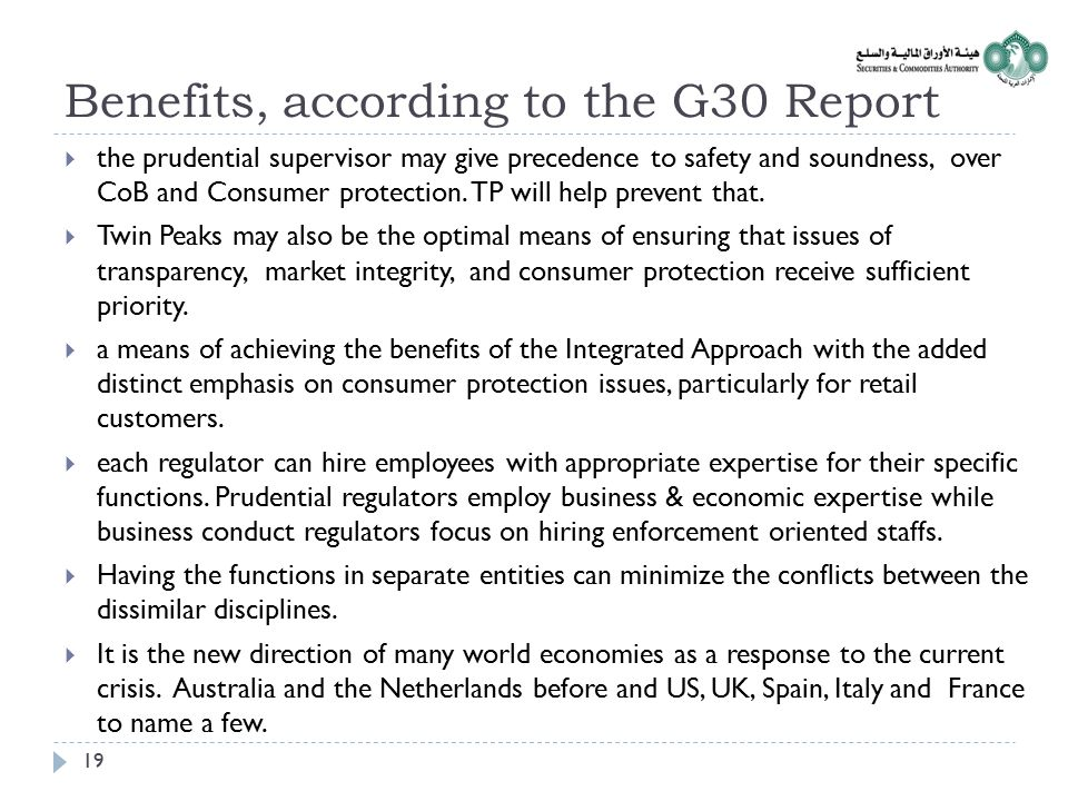 Benefits, according to the G30 Report