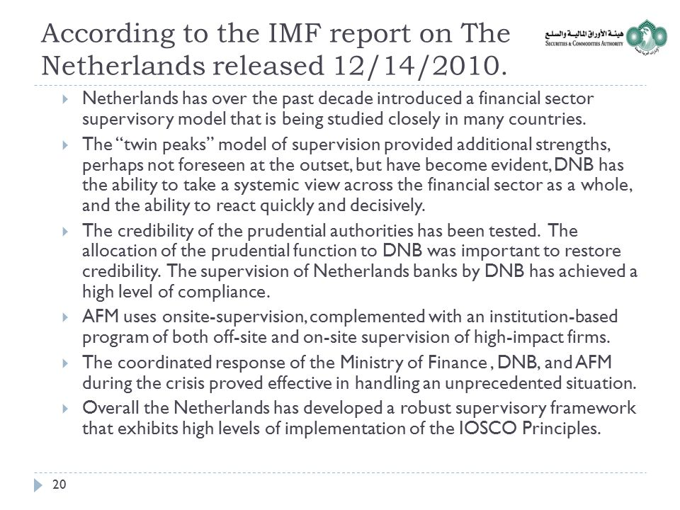 According to the IMF report on The Netherlands released 12/14/2010.
