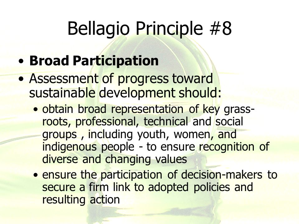 Bellagio Principle #8 Broad Participation