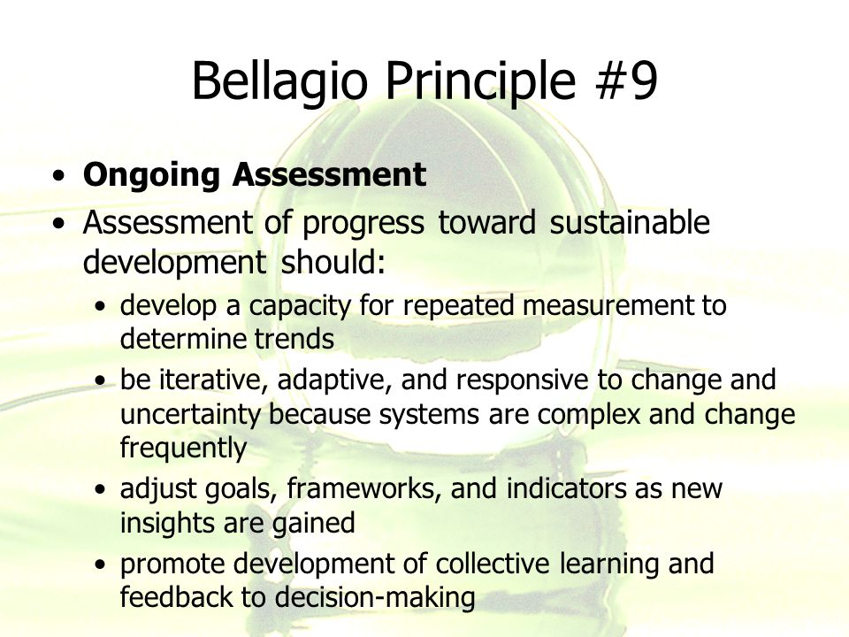 Bellagio Principle #9 Ongoing Assessment