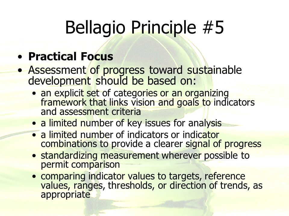 Bellagio Principle #5 Practical Focus