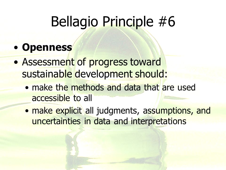 Bellagio Principle #6 Openness