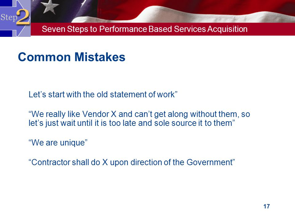 Common Mistakes Let's start with the old statement of work