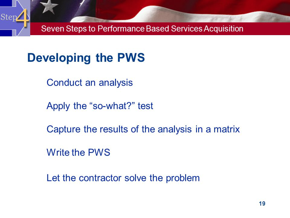 Developing the PWS Conduct an analysis Apply the so-what test