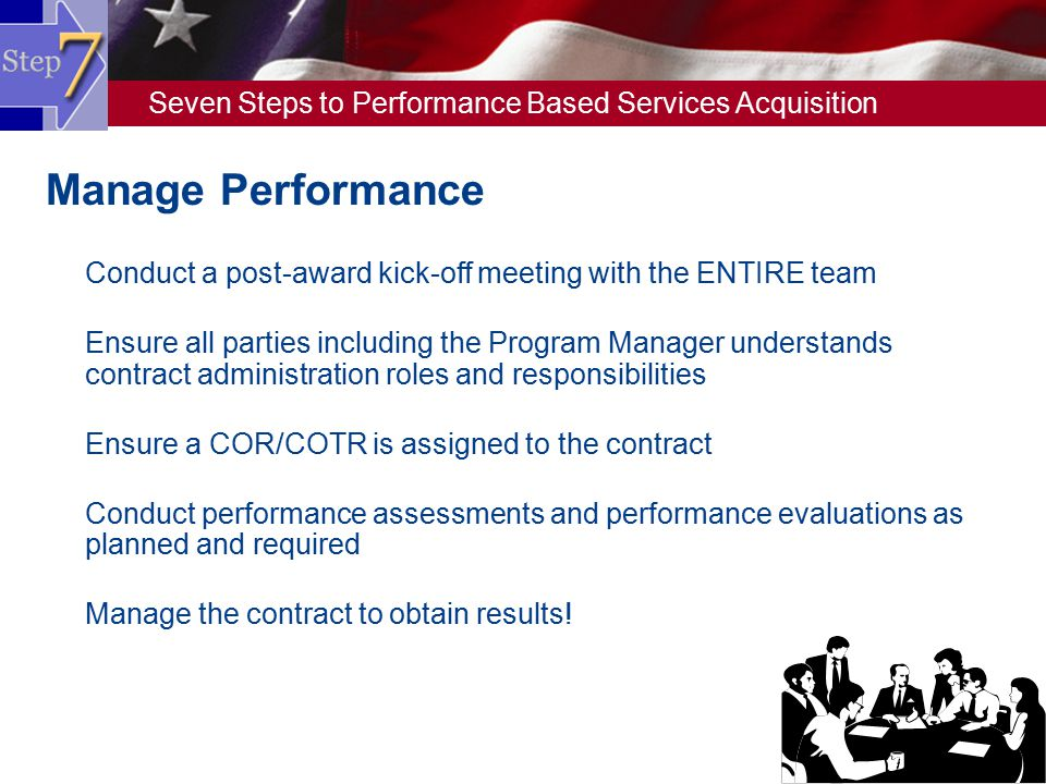 Manage Performance Conduct a post-award kick-off meeting with the ENTIRE team.