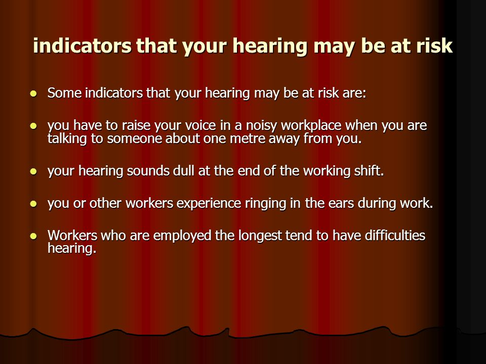 indicators that your hearing may be at risk