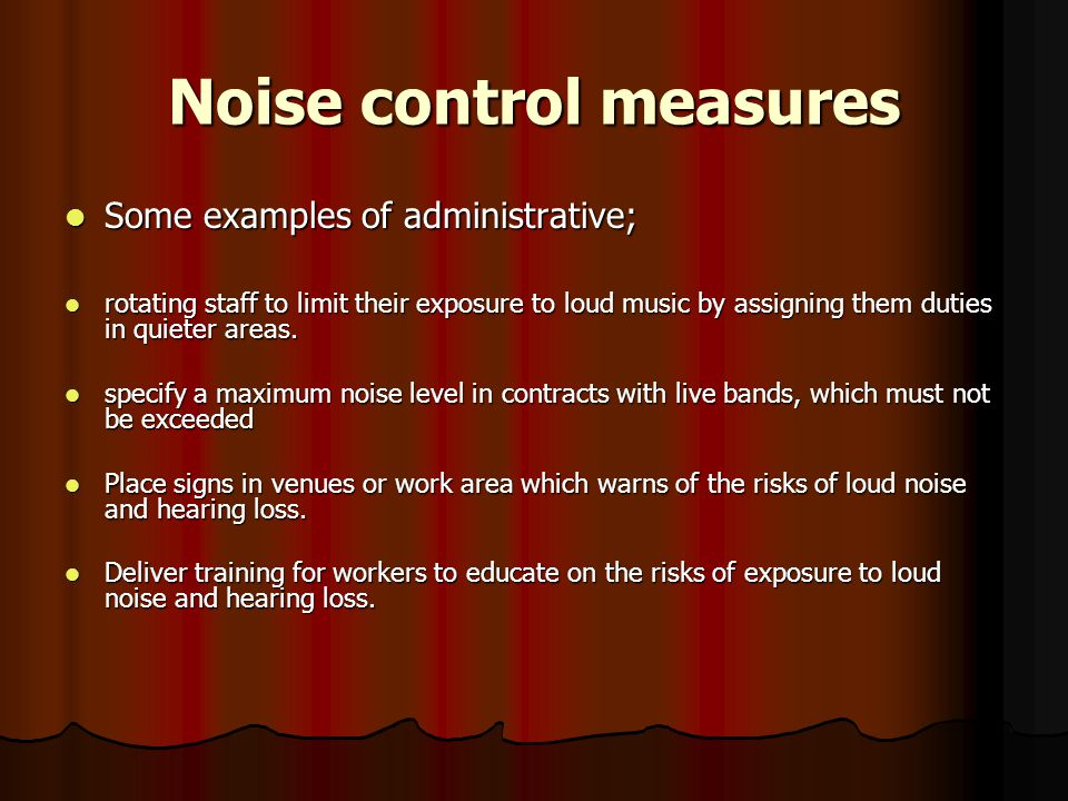 Noise control measures
