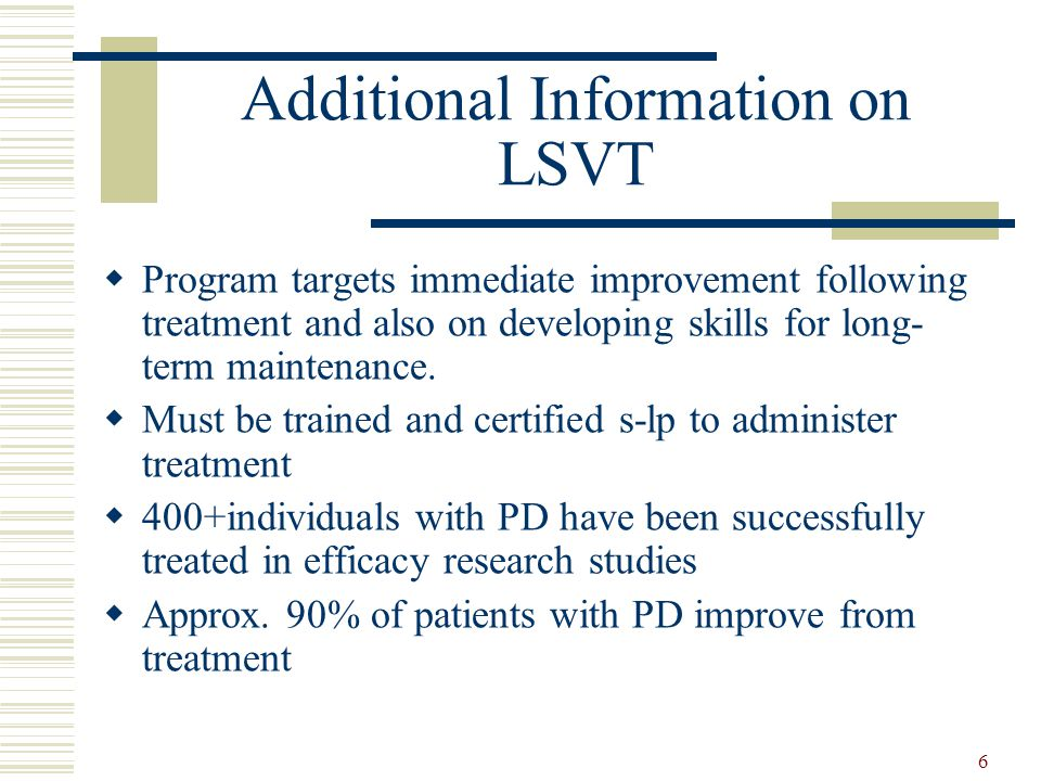 Additional Information on LSVT