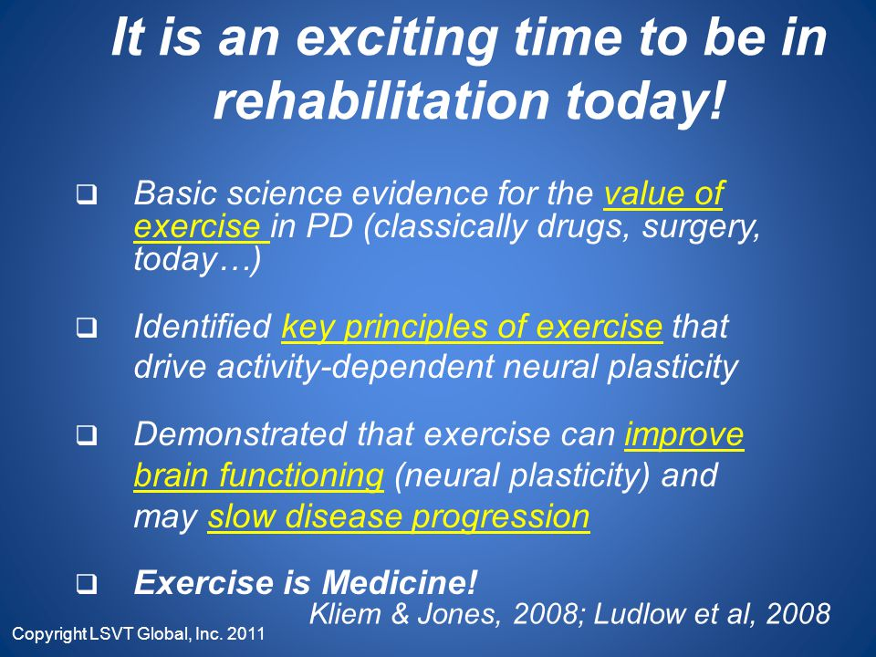 It is an exciting time to be in rehabilitation today!