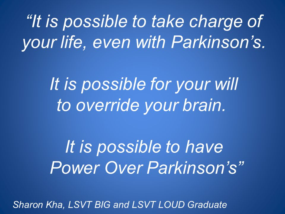 It is possible to take charge of your life, even with Parkinson's.
