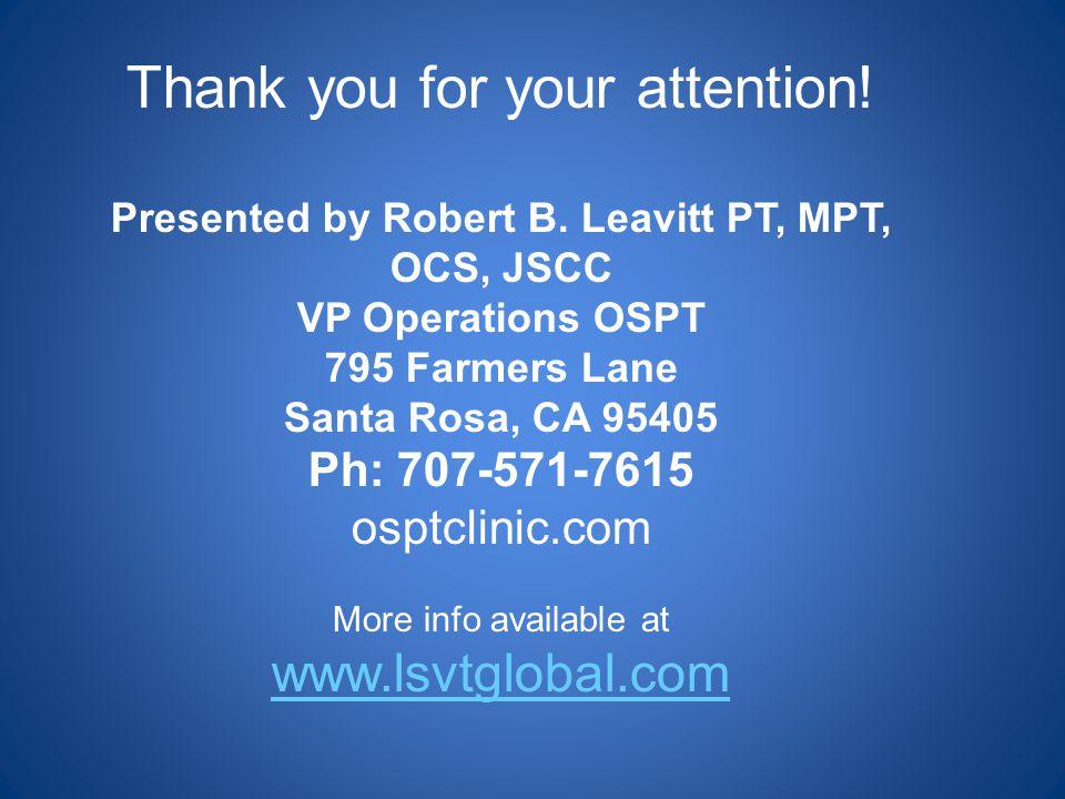 Presented by Robert B. Leavitt PT, MPT, OCS, JSCC