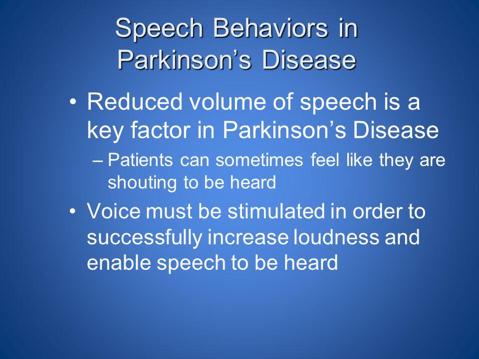 Speech Behaviors in Parkinson's Disease