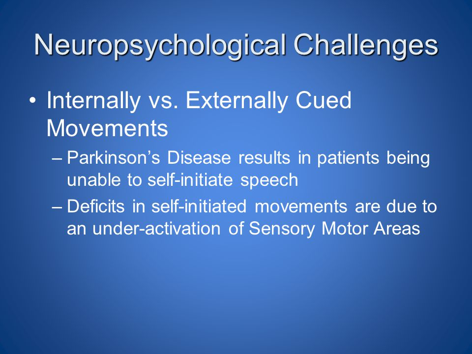 Neuropsychological Challenges