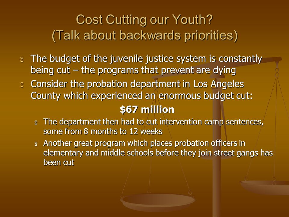Cost Cutting our Youth (Talk about backwards priorities)