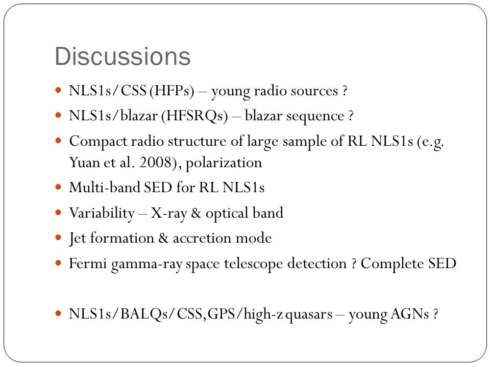 Discussions NLS1s/CSS (HFPs) – young radio sources