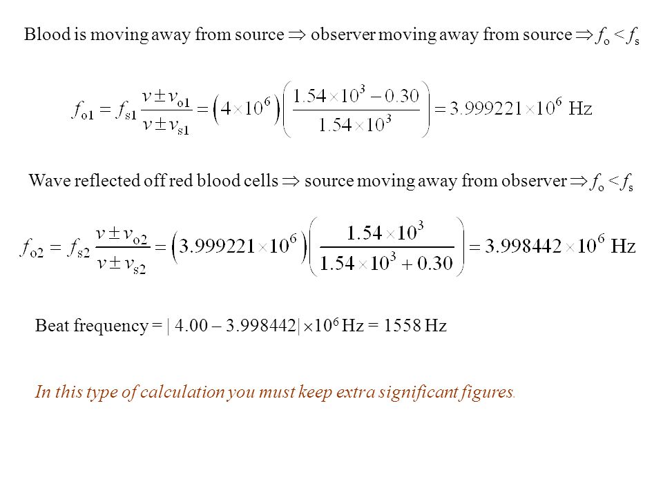 Blood is moving away from source  observer moving away from source  fo < fs