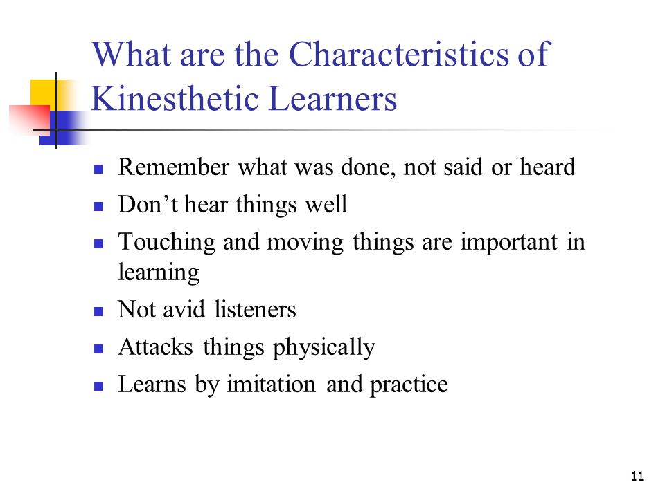 What are the Characteristics of Kinesthetic Learners