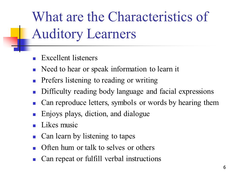 What are the Characteristics of Auditory Learners