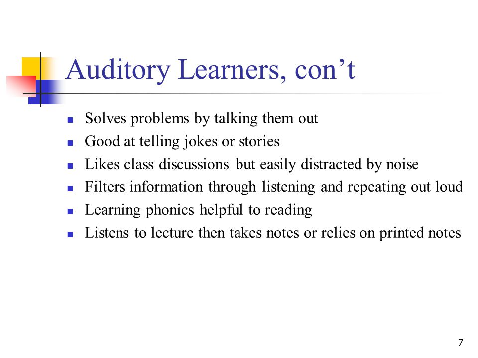 Auditory Learners, con't