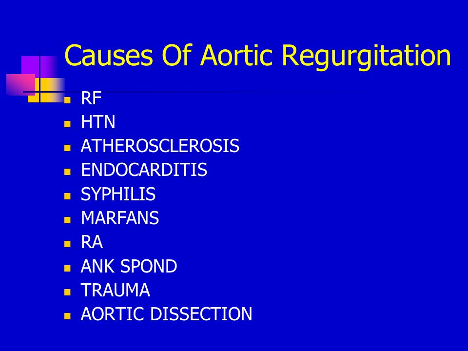 Causes Of Aortic Regurgitation