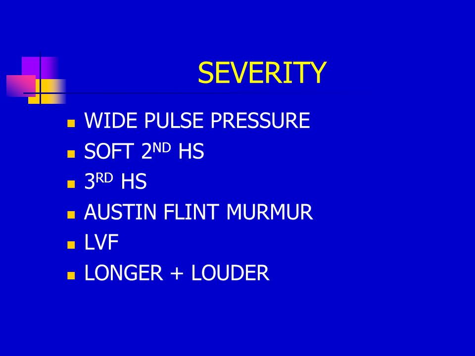 SEVERITY WIDE PULSE PRESSURE SOFT 2ND HS 3RD HS AUSTIN FLINT MURMUR