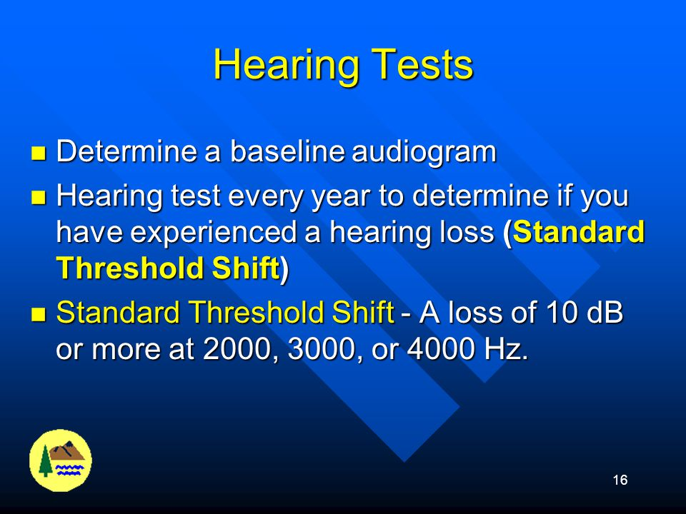 Hearing Tests Determine a baseline audiogram