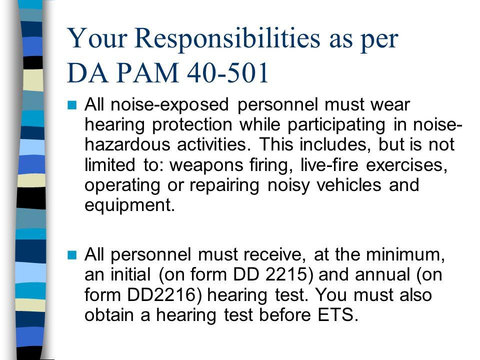 Your Responsibilities as per DA PAM 40-501