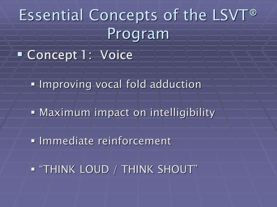 Essential Concepts of the LSVT® Program