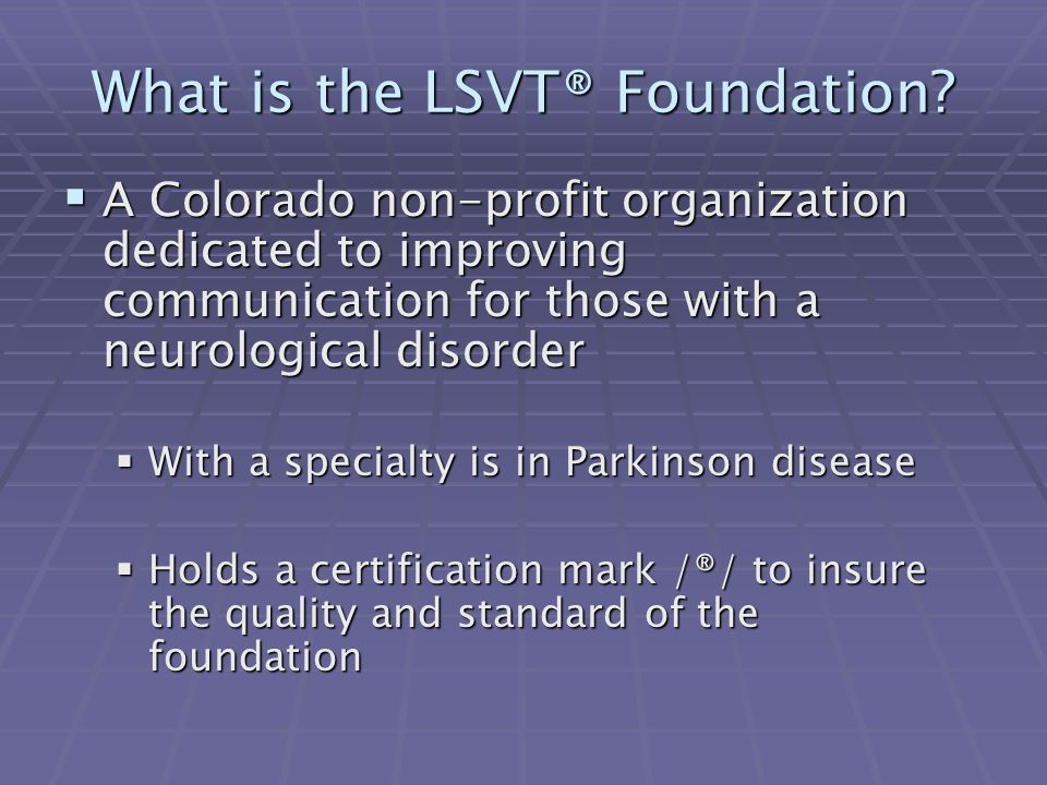 What is the LSVT® Foundation