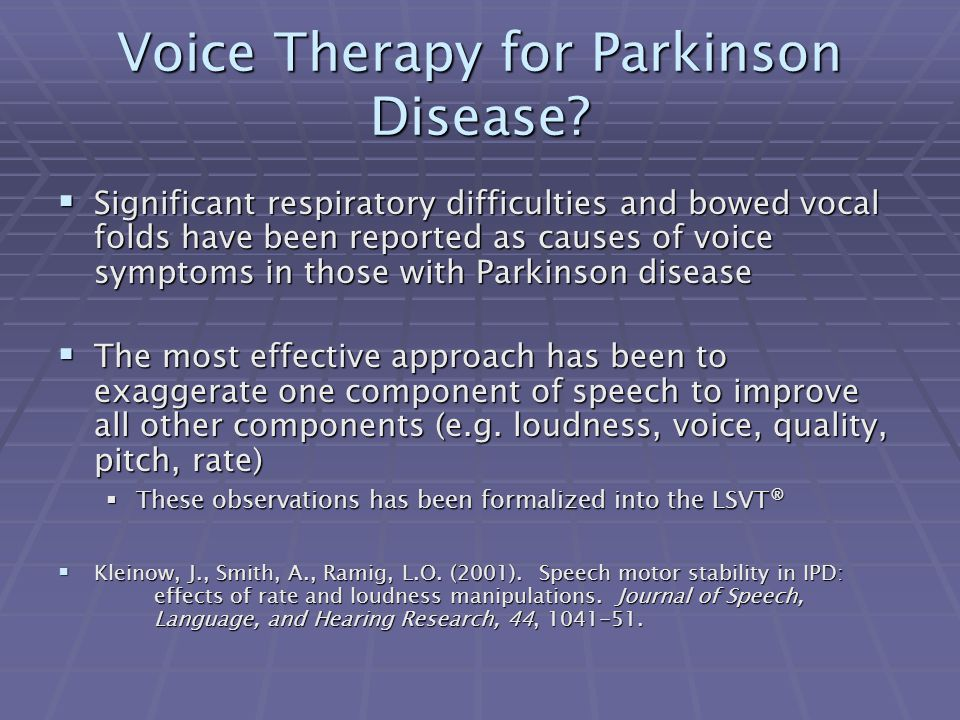 Voice Therapy for Parkinson Disease