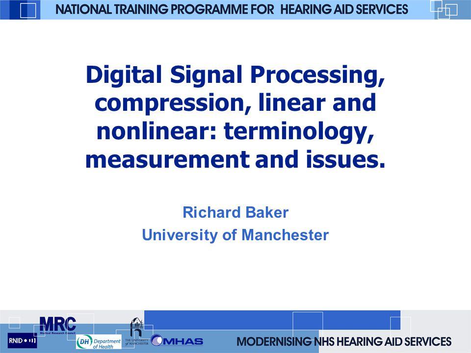Richard Baker University of Manchester