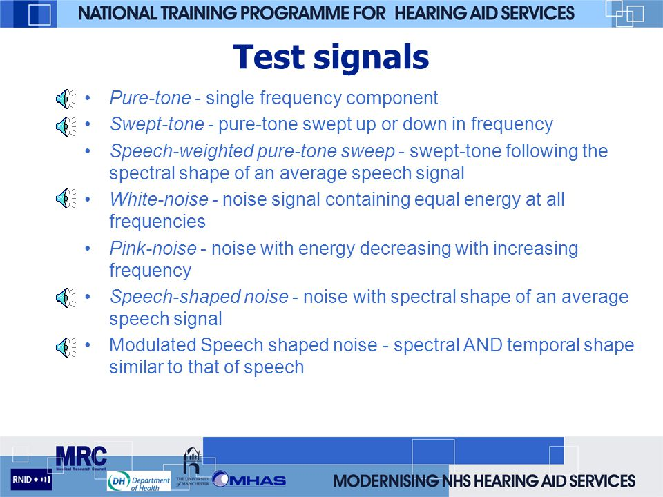 Test signals Pure-tone - single frequency component