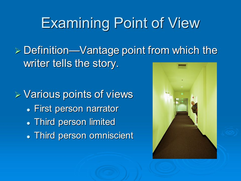 Examining Point of View