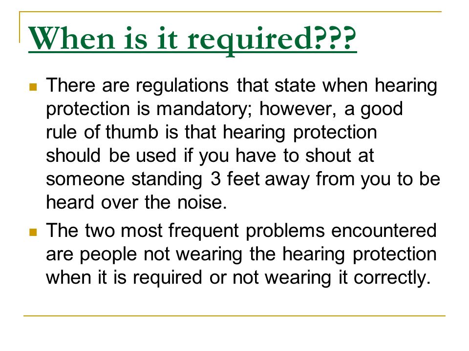 When is it required