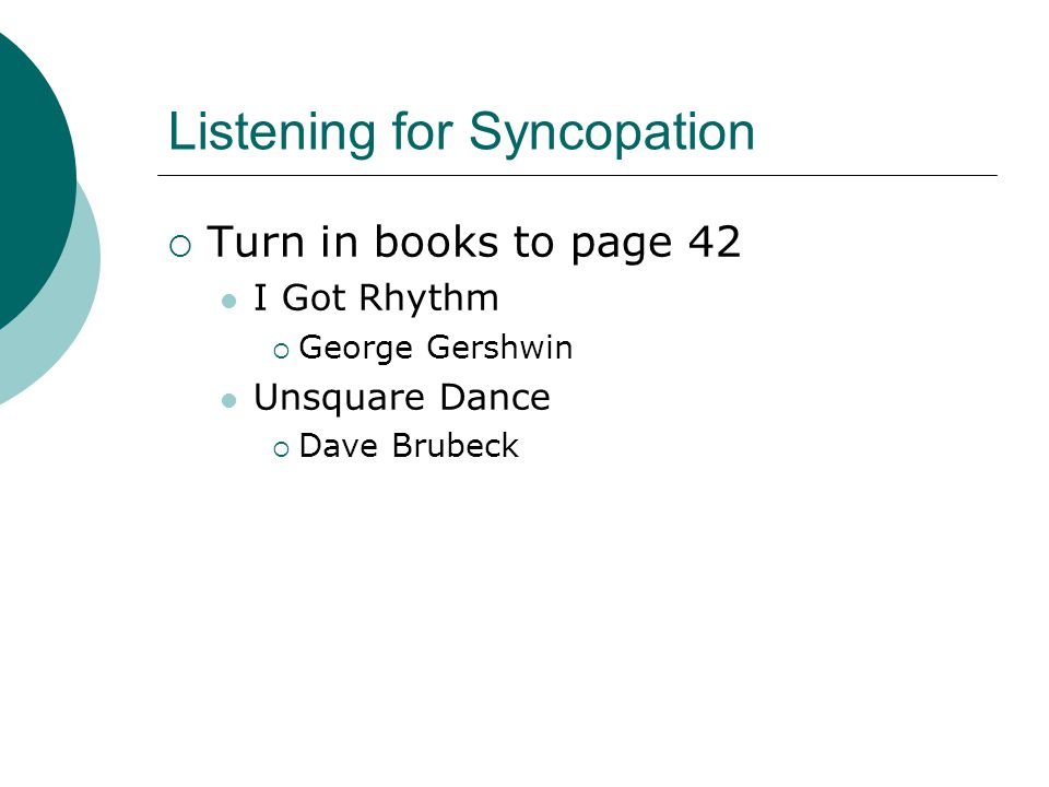 Listening for Syncopation