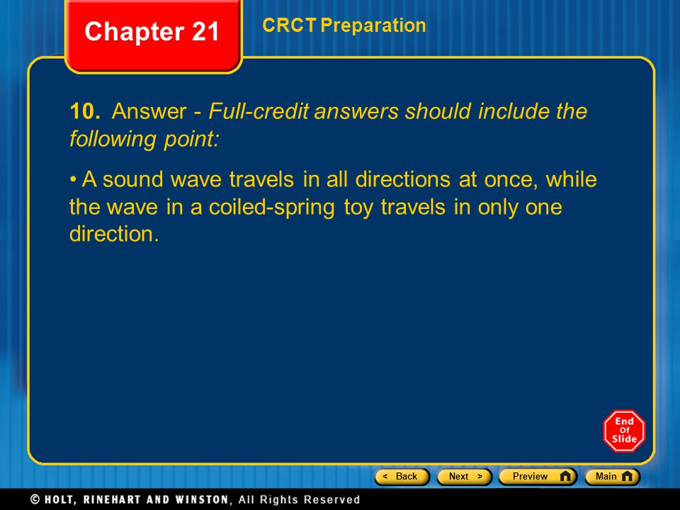 Chapter 21 CRCT Preparation. 10. Answer - Full-credit answers should include the following point: