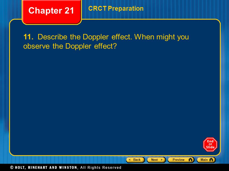 Chapter 21 CRCT Preparation. 11. Describe the Doppler effect.